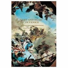 Art and Music in Venice: From the Renaissance to Baroque Editions Hazan