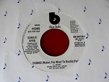 DONALD BYRD~CHANGE MAKES YOU WANT TO HUSTLE~MINT~PROMO~~ NORTHERN SOUL 45