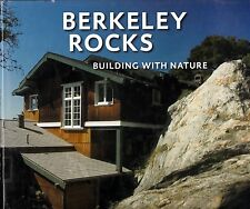 BERKELEY ROCKS: BUILDING WITH NATURE architecture california volcanic boulders
