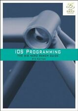 iOS Programming: The Big Nerd Ranch Guide - Keur, Hillegass & Conway NEW