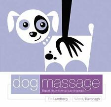 Dog Massage: Expert Know-How at Your Finger Tips-ExLibrary