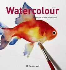 Watercolour: The New Way to Learn How to Paint (Easel Series), , Good, Paperback