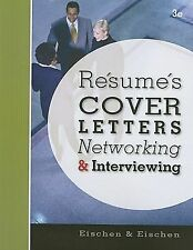 Resumes, Cover Letters, Networking, and Interviewing