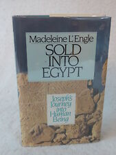Madeline L'Engle  SOLD INTO EGYPT Joseph's Hourney into Human Being 1989 HC/DJ