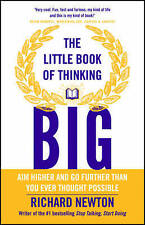 The Little Book of Thinking Big, Newton, Richard