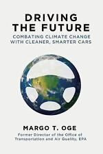 Driving the Future: Combating Climate Change with Cleaner, Smarter Cars, 2015