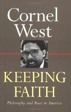Keeping Faith : Philosophy and Race in America by Cornel West (1993, Paperback)