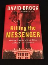 Killing the Messenger by David Brock 2015 Hardcover Signed - Inscribed To Dan