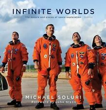 Infinite Worlds: The People and Places of Space Exploration-ExLibrary