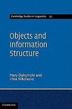 Cambridge Studies in Linguistics: Objects and Information Structure 131 by...