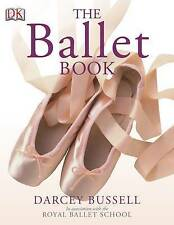 The Ballet Book by Darcey Bussell (Paperback, 2006)