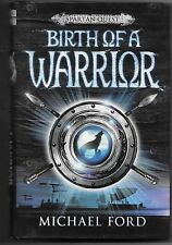 Birth of a Warrior by Michael Curtis Ford (2008, Hardcover)