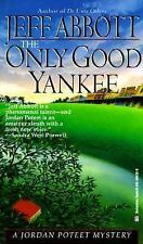 BUY 2 GET 1 FREE The Only Good Yankee by Jeff Abbott (1995, Paperback)
