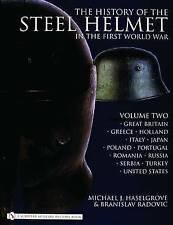 The History of the Steel Helmet in the First World War: Vol 2: Great-ExLibrary