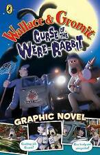 Wallace and Gromit Graphic Novel: Curse of the Wererabbit (Curse of the Wererabb