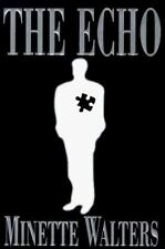 The Echo by Minette Walters (1997, Hardcover)