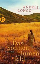 Das Sonnenblumenfeld von Andrej Longo, UNGELESEN