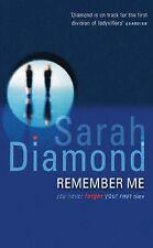 Remember Me, Sarah Diamond