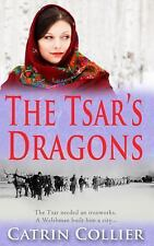 The Tsar's Dragons (The Tsar's Dragons Series), , Collier, Catrin, Very Good, 20