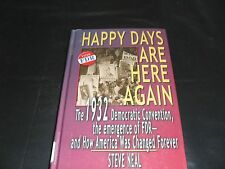 Happy Days Are Here Again: The 1932 Democratic Convention by Steve Neal LP