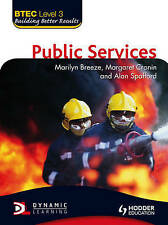 BTEC National Public Services: Level 3 by Alan Spafford, Marilyn Breeze,...