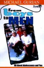 From Boys to Men: All about Adolescence and You (Plugged In), Gurian, Michael, G