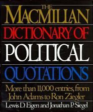 The Macmillan Dictionary of Political Quotations HB book