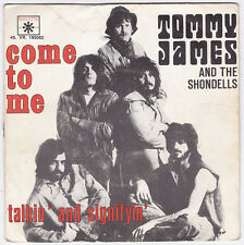SP 45 TOURS TOMMY JAMES AND THE SHONDELLS  COME TO ME  ROULETTE 195062