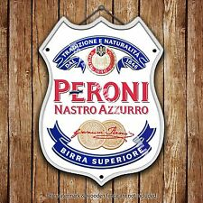 Peroni Beer Advertising Bar Old Pub Metal Pump Badge Shield Steel Sign