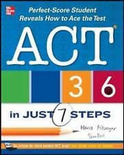 ACT 36 in Just 7 Steps by Maria Filsinger and Shaan Patel (2013, Paperback)