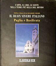 IL BUON VIVIRE ITALIANO PUGLIA E BASILICATA - IL SECOLO XIX - EURO ED, 2004