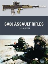 Weapon: SA80 Assault Rifles by Neil Grant (2016, Paperback)