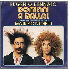 """EUGENIO BENNATO DOMANI SI BALLA 7"""" 45 GIRI"""