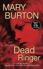 Dead Ringer by Mary Burton (2012, Paperback)