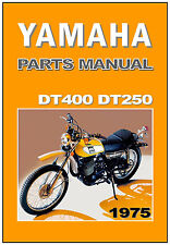 YAMAHA Parts Manual DT400 DT250 1975 DT400B DT250B Replacement Spares Catalog