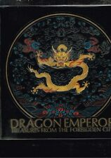 Dragon Emperor - Treasures from the Forbidden City - Mae Anna Pang