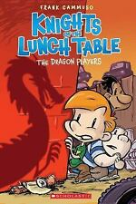 The Dragon Players (The Knights of the Lunch Table #2) by Cammuso, Frank