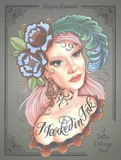 Marked in Ink A Tattoo Coloring Book by Megan Massacre 9780399578779