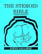 The Steroid Bible by Steve Gallaway