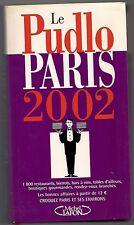 LE PUDLO PARIS 2002 - GILLES PUDLOWSKI