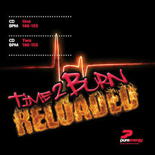 Pure Energy Time 2 Burn Reloaded Fitness Music CD Exercise Tempo