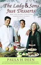 The Lady and Sons Just Desserts ** More Than 120 Sweet Temptations - Paula Deen