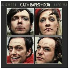 Life Was Sweet by Cat Rapes Dog (CD, Sep-2013, Artoffact)
