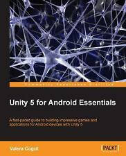 Unity 5 for Android Essentials by Valera Cogut (2015, Paperback)