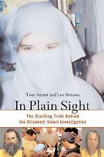 In Plain Sight: The Startling Truth Behind the Elizabeth Smart Investigation, Be