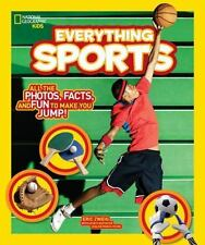 National Geographic Kids Everything Sports: All the Photos, Facts, and Fun to Ma