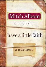 Have a Little Faith: A True Story by Albom, Mitch, Good Book