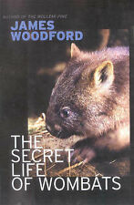 The Secret Life of Wombats by James Woodford (Paperback, 2001)