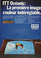 Publicité 1972  Téléviseurs ITT Océanic image son