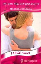 The Man Who Saw Her Beauty (Mills & Boon Largeprint Romance)-ExLibrary